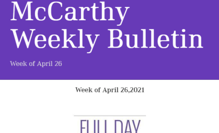 McCarthy weekly Bulletin April 26, 2021